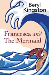 Book cover: Francesca and the Mermaid by Beryl Kingston